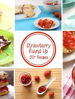 Strawberry Recipe Round Up | www.chocolatemoosey.com