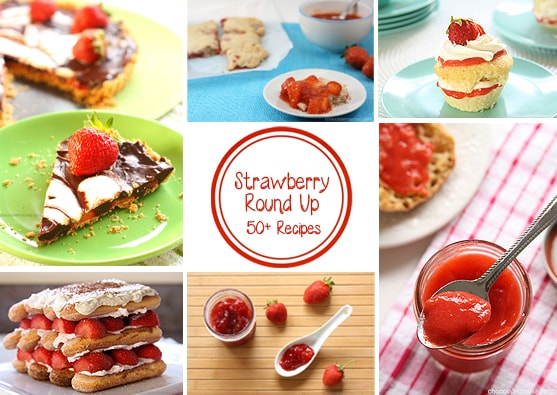 Strawberry Recipe Round Up | www.chocolatemoosey.com