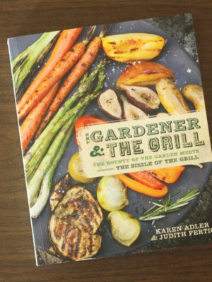 Cookbook Review: The Gardener and The Grill