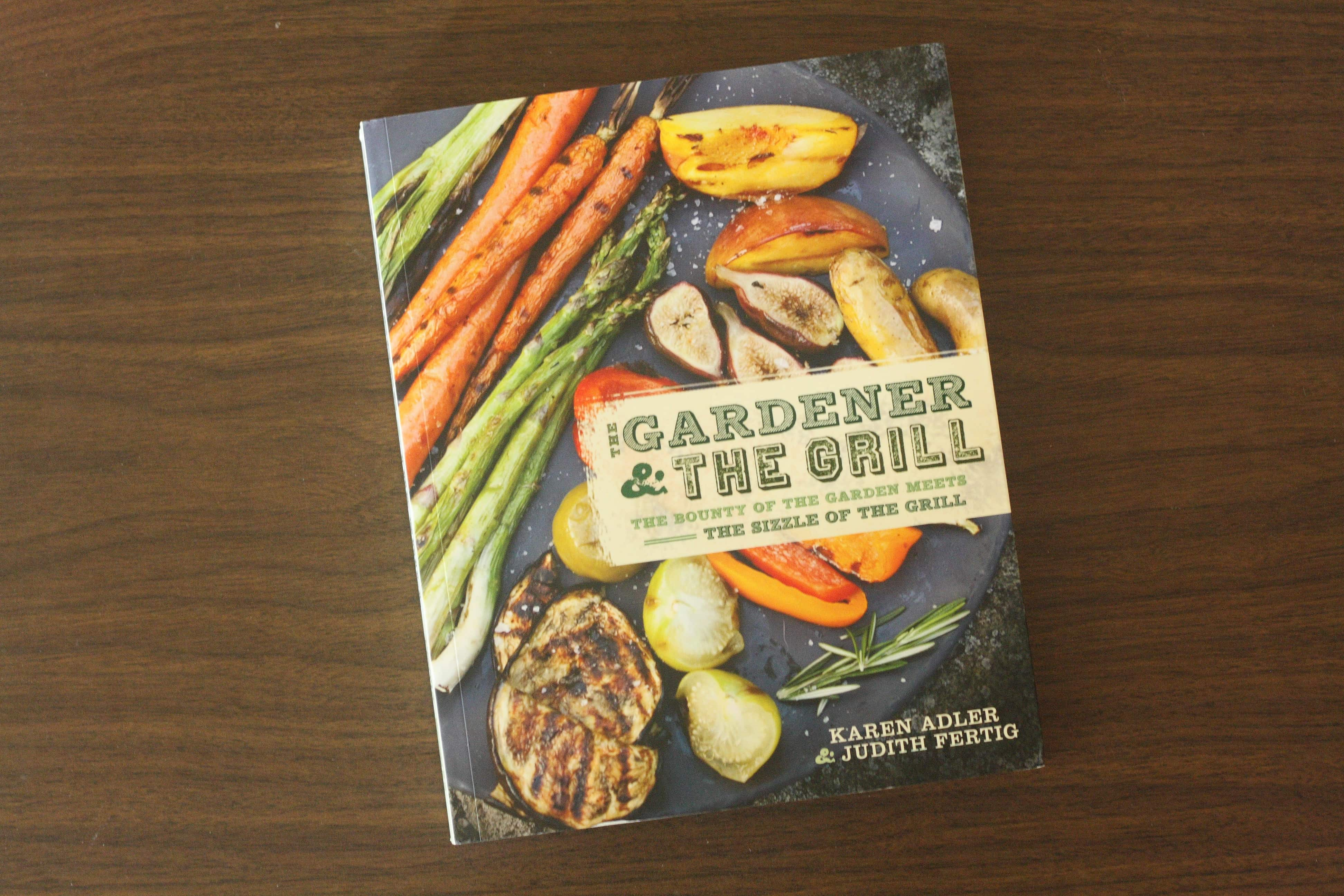 The Gardener and The Grill Cookbook Review by www.chocolatemoosey.com