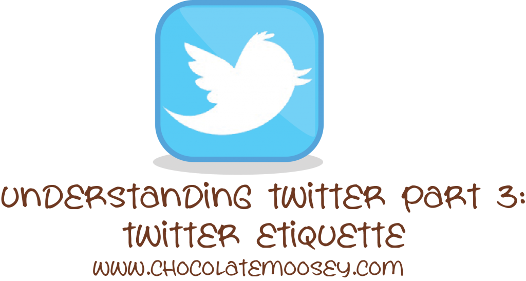 Understanding Twitter Part 3 - Twitter Etiquette