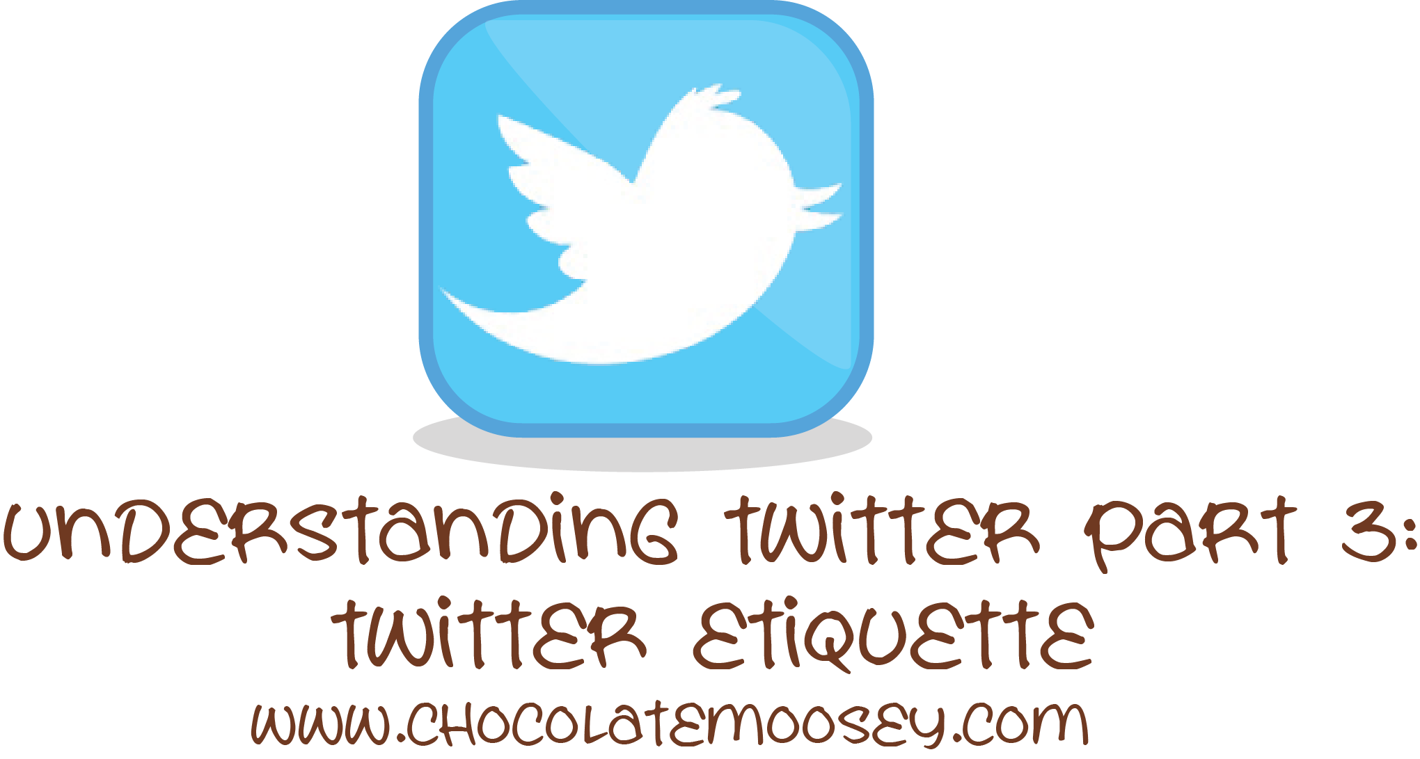 Understanding Twitter Part 3 – Twitter Etiquette