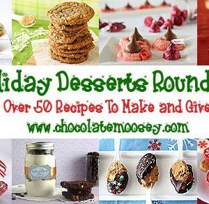 Holiday Desserts Round Up