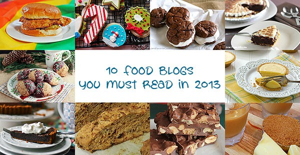 10 Food Blogs You Must Read in 2013
