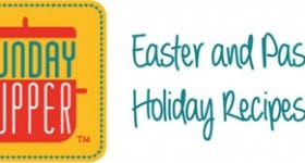 Easter and Passover Holiday Recipe #SundaySupper