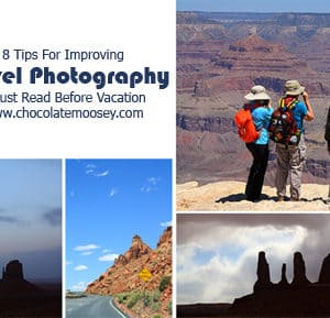 8 Tips For Improving Travel Photography - A Must Read Before Vacation   www.chocolatemoosey.com