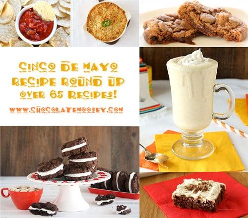 Cinco de Mayo Recipe Round Up | www.chocolatemoosey.com