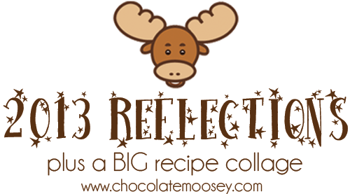 2013 Reflections from Chocolate Moosey