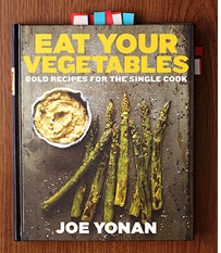 Eat Your Vegetables By Joe Yonan