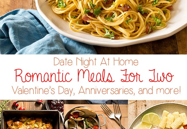 Stay in for date night at home by skipping restaurant reservations and cooking these Romantic Meals For Two At Home, ranging from chicken to seafood to vegetarian and more.