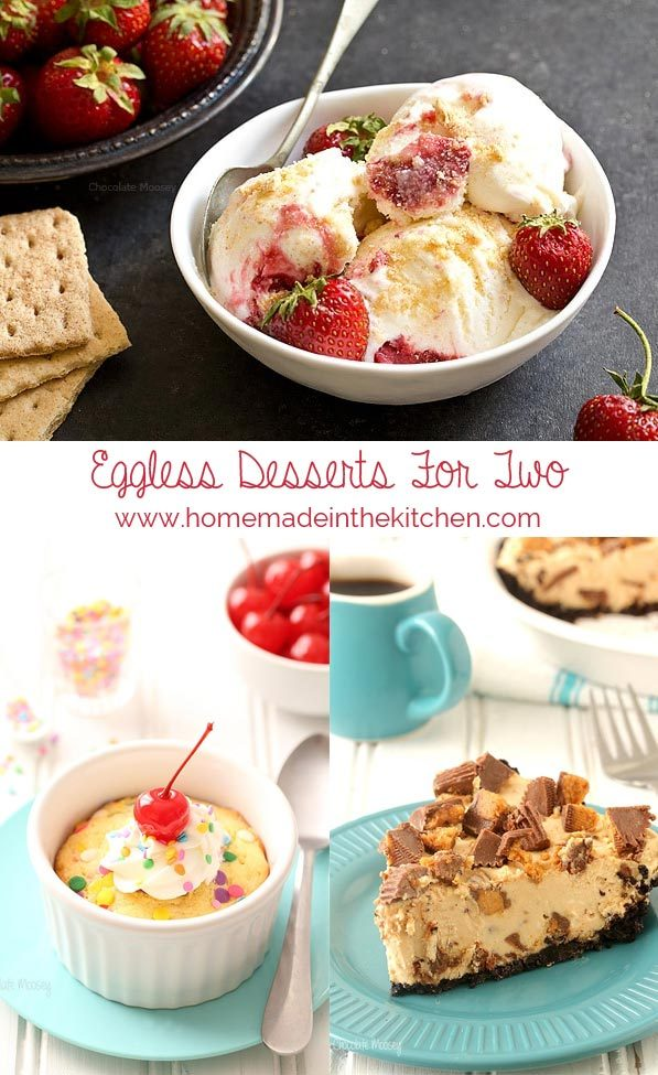 Eggless Desserts For Two Recipes